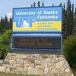 The University of Alaska, Fairbanks Campus (UAF), HOME of The Museum of the North.