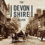 """Belper of yesteryear is reflected in the """"new"""" Devonshire."""