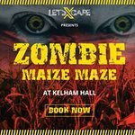 Zombie Maze Aug 25th and 26th 2018