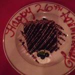 Yummy chocolate cake! Our server was so sweet and surprised us with the anniversary message.