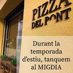 MIGDIES d'estiu, tanquem La Pizza Del Pont. OBRIM per sopars a partir de les 19:30h