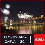 We are closed on the 20th of Aug!