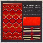 A Continuous Thread: Navajo Weaving Traditions traces the history of the Navajo weaving traditi