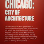 Chicago - CAC - Exhibit Note on Chicago and its Special Relationship with Architecture