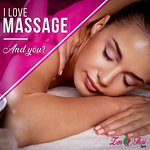 i love massage and you