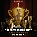 The Great Trophy Heist