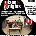 All Request Live Sing Along Fun! Piano Nights @ dd's!