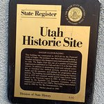 Building is a Utah State Historical Site