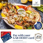 Swipe and pay with your GAB debit card and get 10% OFF your entire bill.