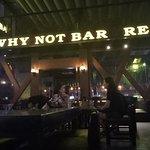 صورة فوتوغرافية لـ Why Not Bar - Restaurant