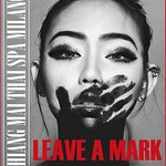 #LEAVE A MARK