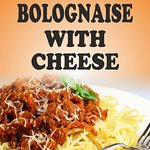 Home Made Spaghetti Bolognaise with Cheese