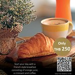 Start your day with a French style breakfast consisting of orange juice, a croissant, and coffee for only THB 250 from 06:00 – 15:00.