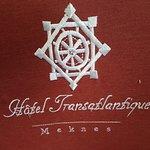Hotel Transatlantique Meknes Photo