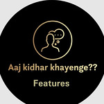 aaj_kidhar_khayenge