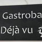 Gastrobar Deja Vu Foto
