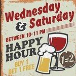Wednesday&Saturday happy hour between 10-11PM-buy 1 get 1 free