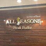 ภาพถ่ายของ All Seasons Steak Buffet