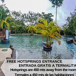 This hotsprings are 450 mts away from the rooms, but they are included on day per each night of stay!
