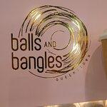 Balls and Bangles