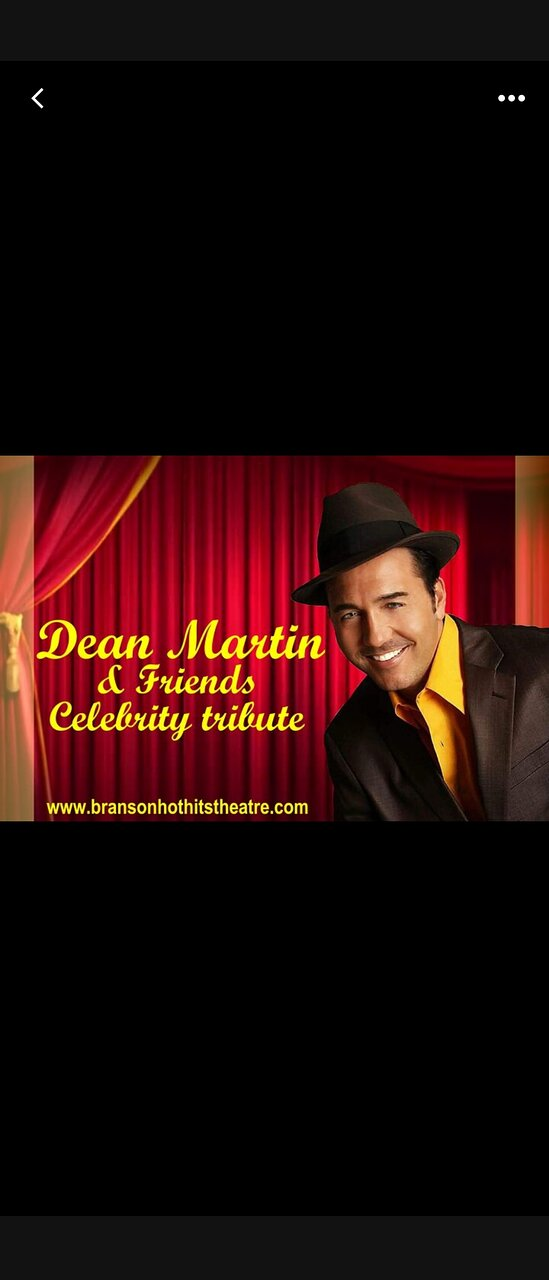 Dean Martin & Friends Tribute! Sunday 2 pm. Wed & Friday 4 pm