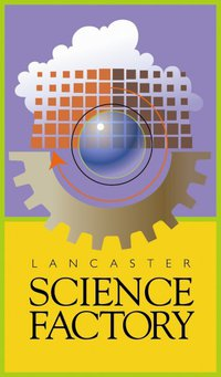 ‪The Lancaster Science Factory‬