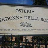 Osteria Madonna della Rosa