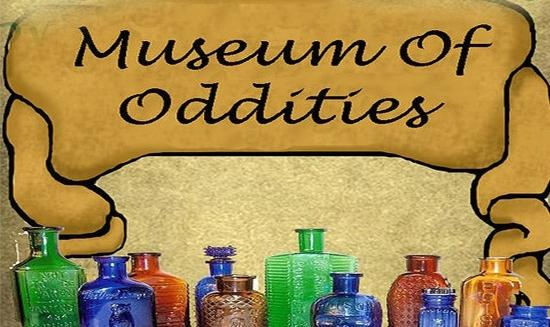 The Museum of Oddities