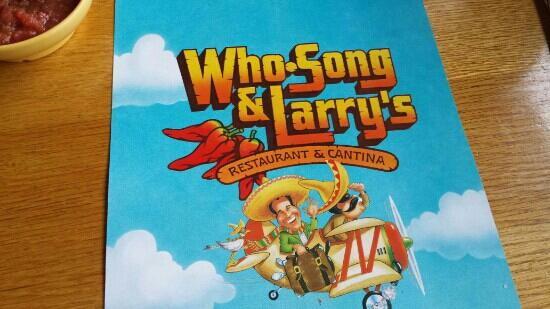 Who-Song and Larry's Mexican Restaurant & Cantina