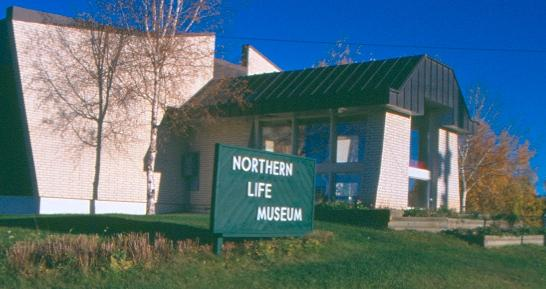 Northern Life Museum & Cultural Centre