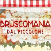 Bruscomania dal Piccolone