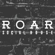ROAR Social House
