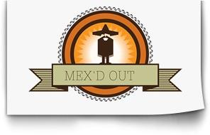 Mex'd out