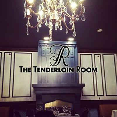 The Tenderloin Room