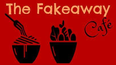 The Fakeaway