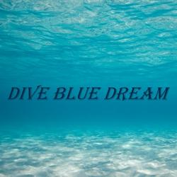 Dive Blue Dream