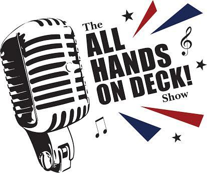 All Hands On Deck! Show