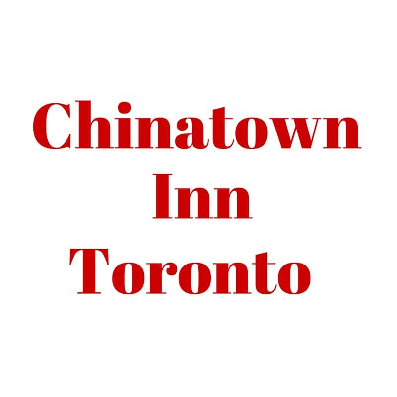 Chinatown Inn Toronto