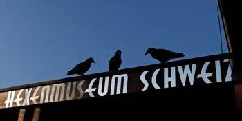 Museum of Witchcraft Switzerland