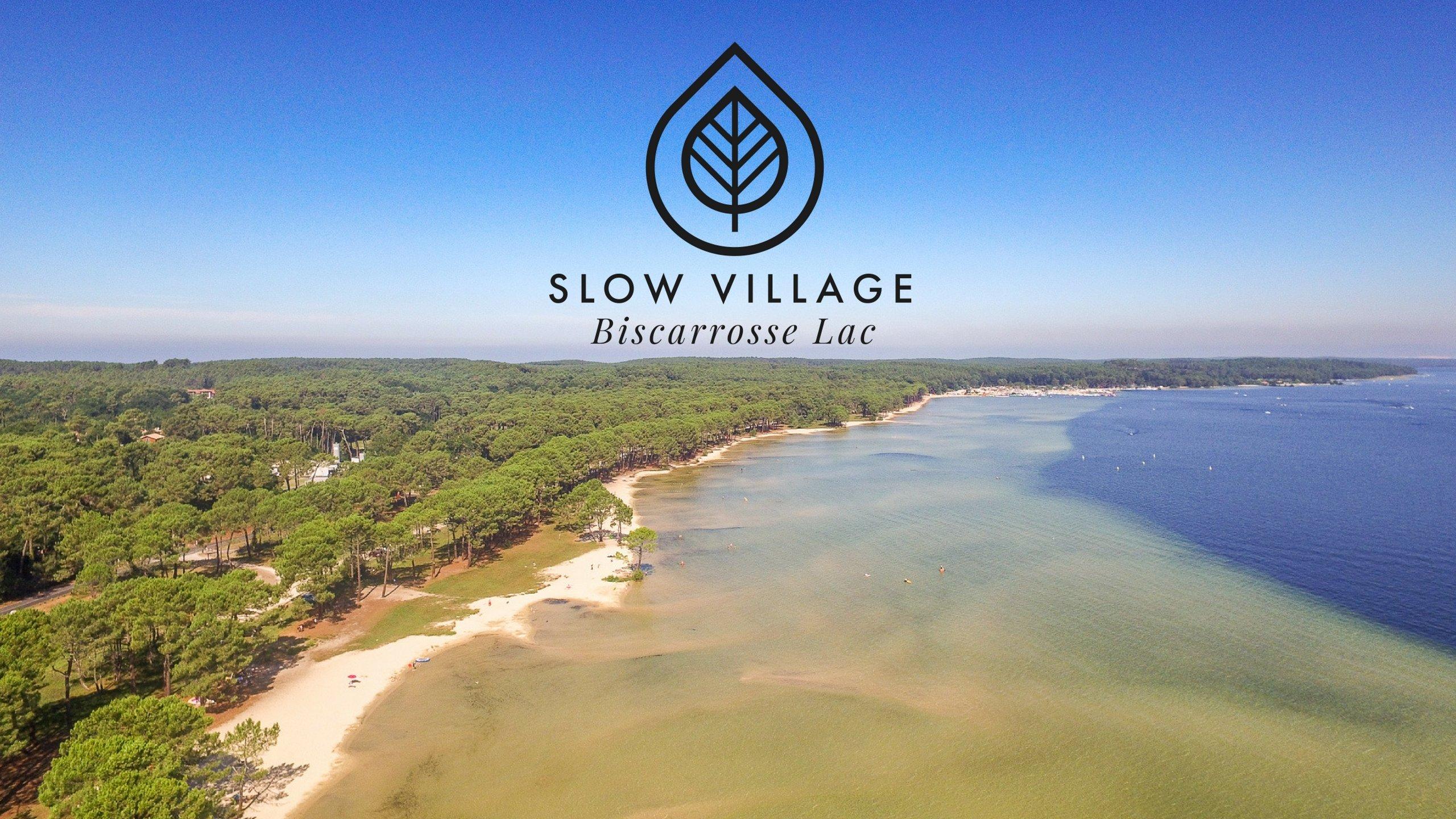 Slow Village Biscarrosse Lac Landes voir les tarifs et avis