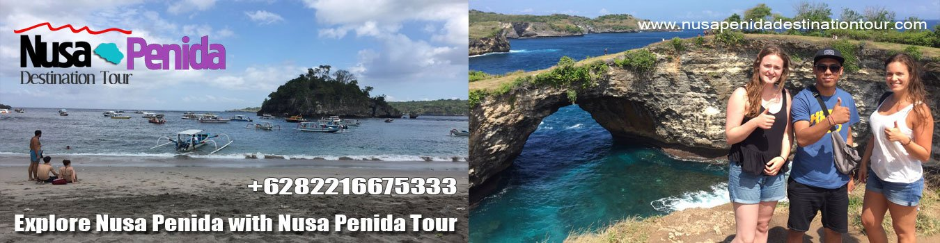 Nusa Penida Destination Tour