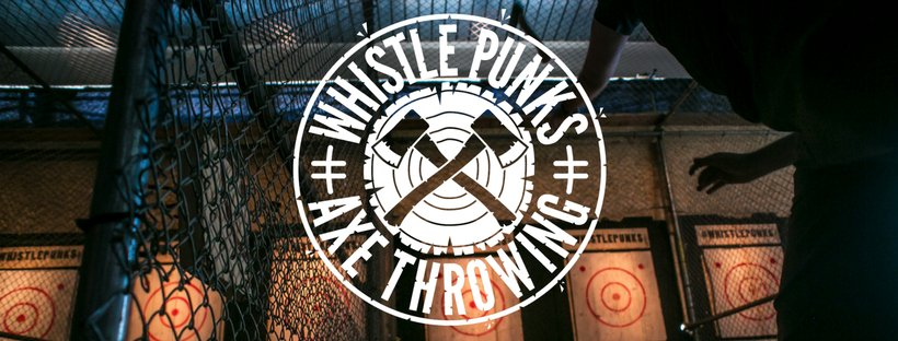Whistle Punks Axe Throwing