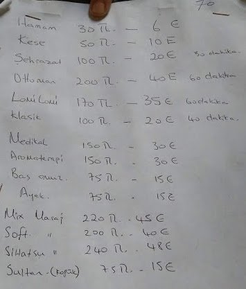 Price List of Hamam (September 2018) at front desk. Hamam= Just using the bath. 30 / 60 minute massages indicated for between 100 and 200 Lira.