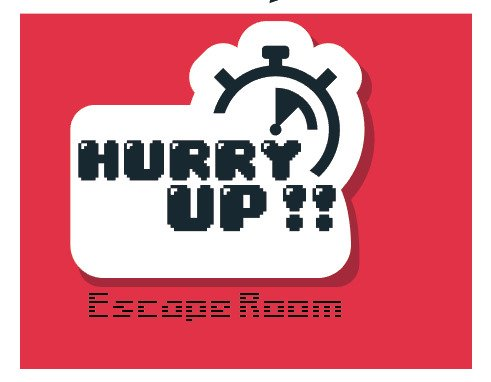 Hurry Up Escape Room