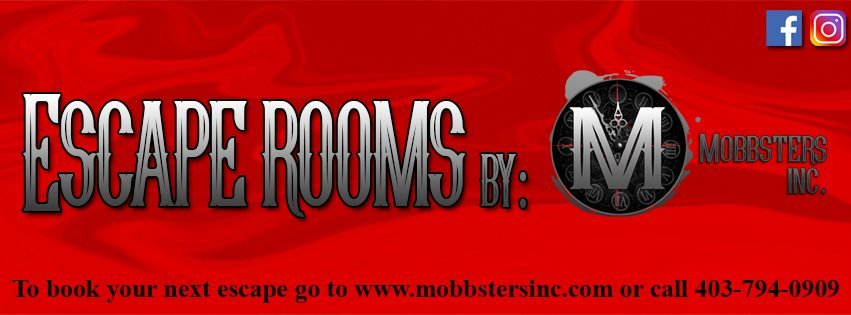 Escape Rooms by: Mobbsters Inc.
