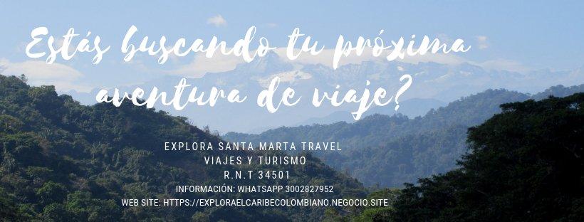 Explora Santa Marta Travel Viajes y Turismo
