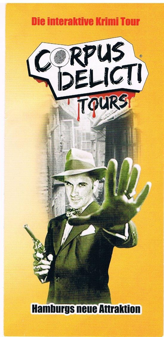 Corpus Delicti Tours