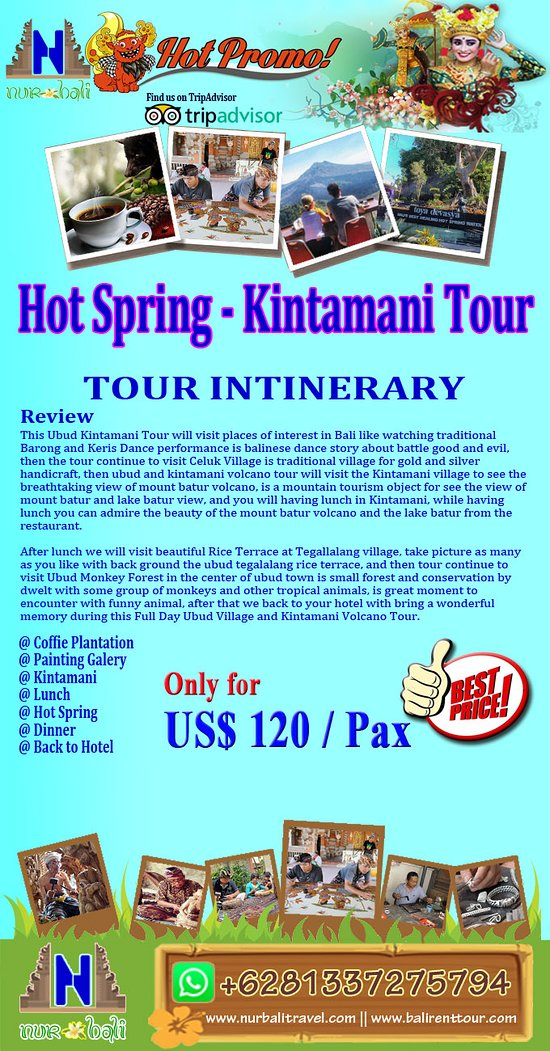 Info detail, please visit our site : https://www.nurbalitravel.com/2018/11/hot-spring-kintamani-package-tour.html