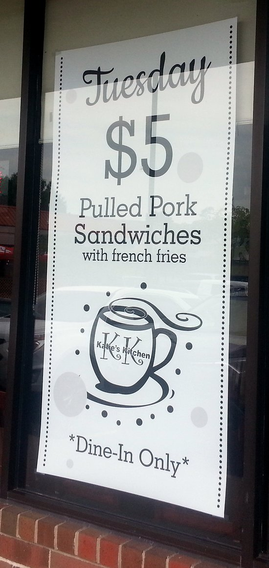 window ad for Tuesday $5 BBQ pulled pork sandwich with French fries