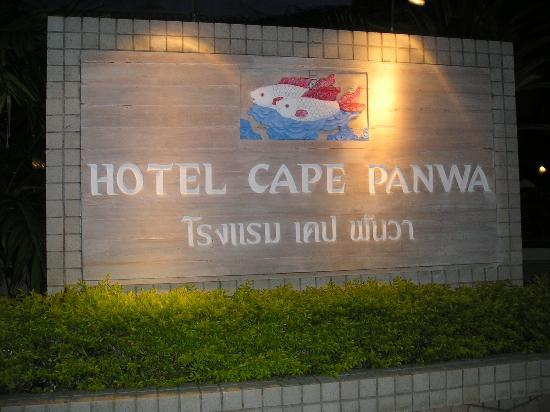 Cape Panwa Hotel: Cape Panwa entrance sign
